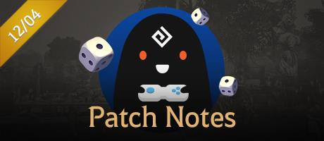 12/4 Patch Notes